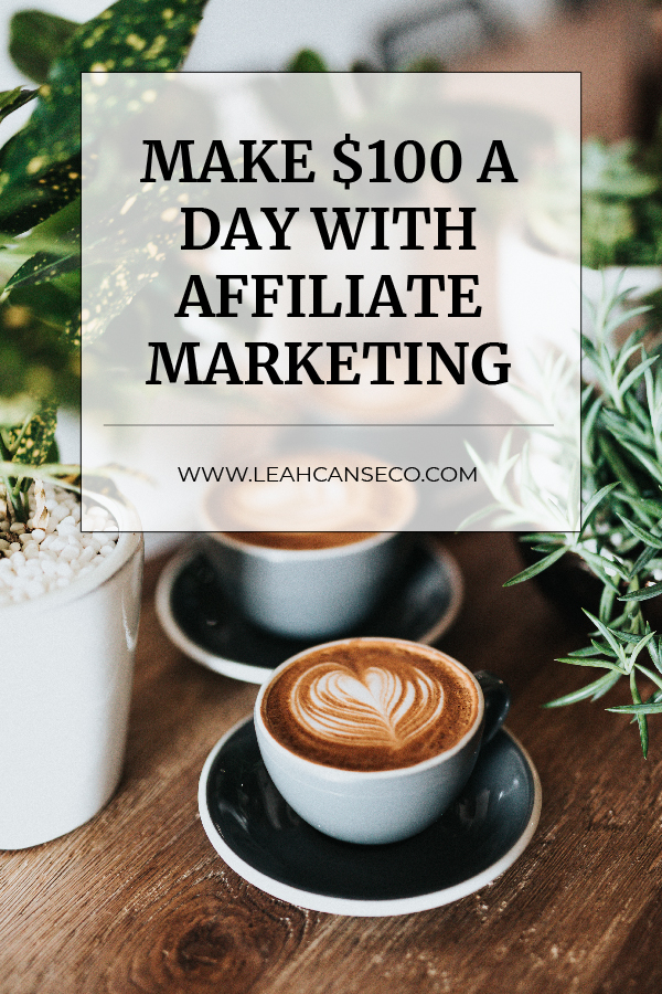 100/day with #affiliatemarketing #makemoneyonline