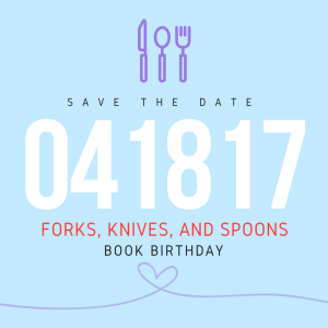 Forks, Knives, and Spoons Book Birthday | leahdecesare.com