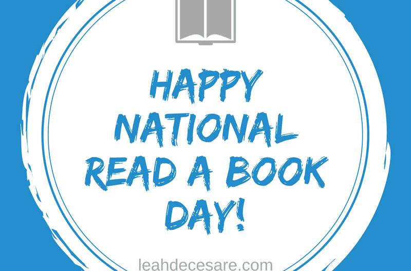 Happy National Read a Book Day! | leahdecesare.com