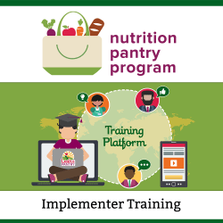 Nutrition Pantry Program for Implementers