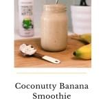 Coconutty Banana Smoothie - Coconutty Banana Smoothie (Vegan & GF)