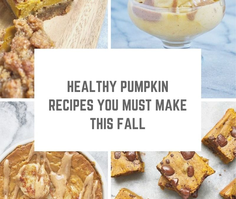 All the delicious healthy PUMPKIN recipes to make this fall!