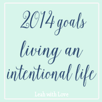 2014 goals, life of intention