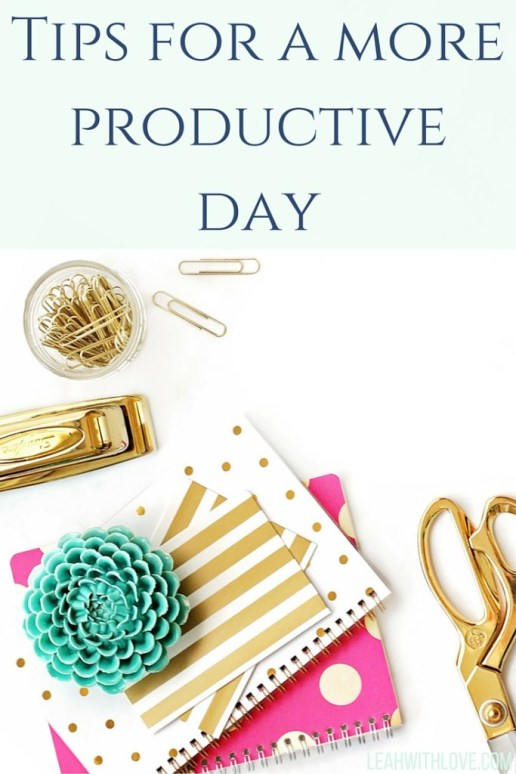Tips for a moreproductive day
