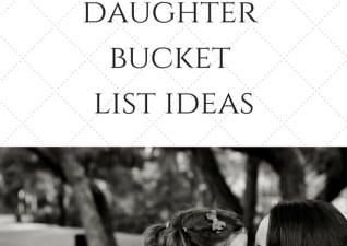 50 Mother + Daughter Bucket List Ideas