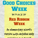 Good Choices Week Instead of Red Ribbon Week