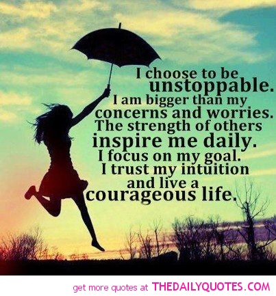 choose-unstoppable-inspirational-uplifting-quotes-glass-commercial-worries-either-intuition-semi-trust-installing