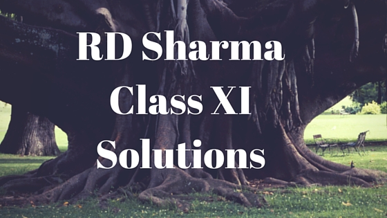 RD Sharma Class 11 Solutions PDF Download for 2019-20 Session