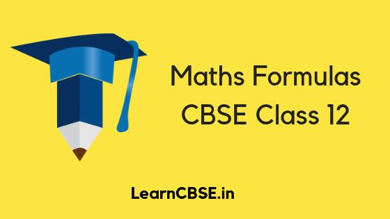 CBSE Class 12 Maths Formulas