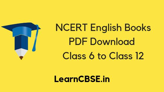 NCERT English Book Class 5, 6, 7, 8, 9, 10, 11, 12 PDF Free