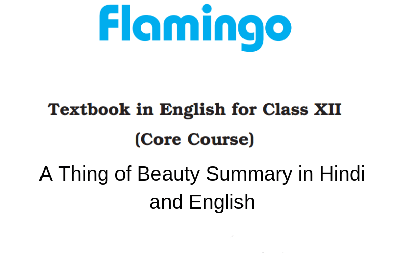 A Thing Of Beauty Summary Class 12 English Learn Cbse