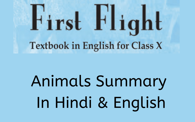 Animals Summary Class 10 English