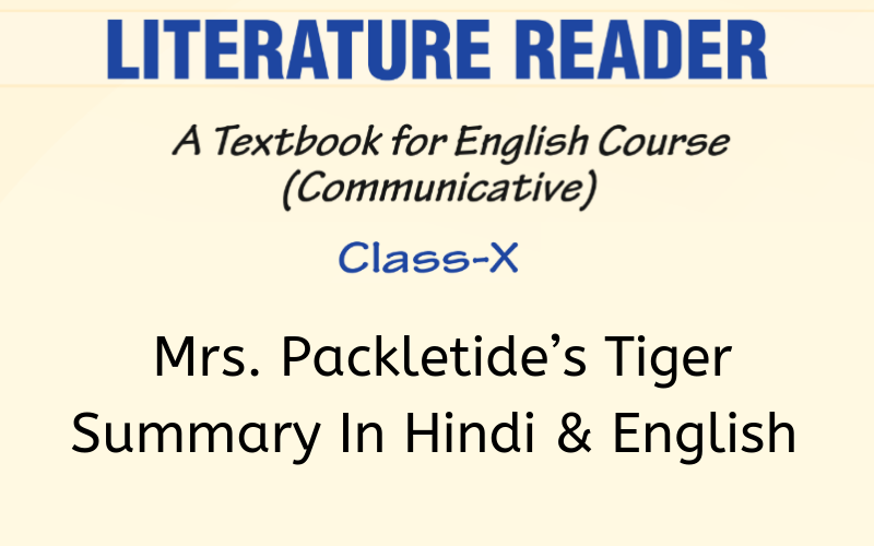 Mrs. Packletide's TigerSummary Class 10 English