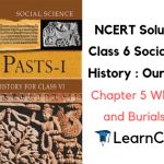 NCERT Solutions for Class 6 Social Science History Chapter 5 What Books and Burials Tell Us