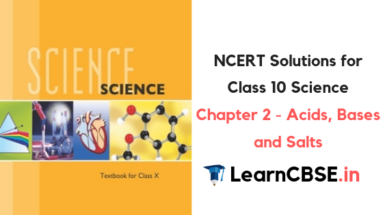 Ncert Solutions For Class 10 Science Chapter 2 Acids Bases And Salts Learn Cbse
