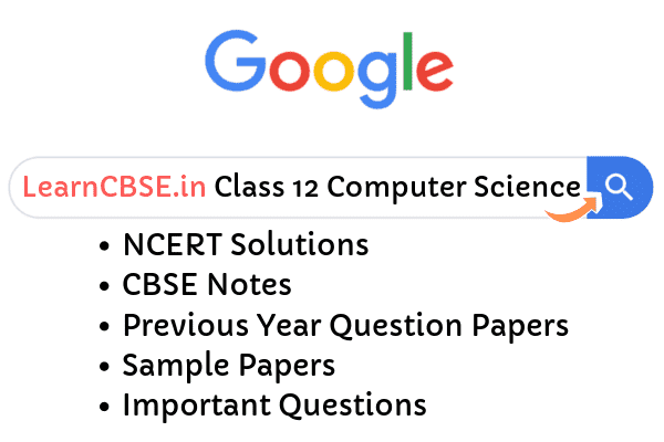 NCERT Solutions for Class 12 Computer Science