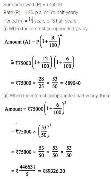 ML Aggarwal Class 8 Solutions for ICSE Maths Chapter 8 Simple and Compound Interest Ex 8.3 7