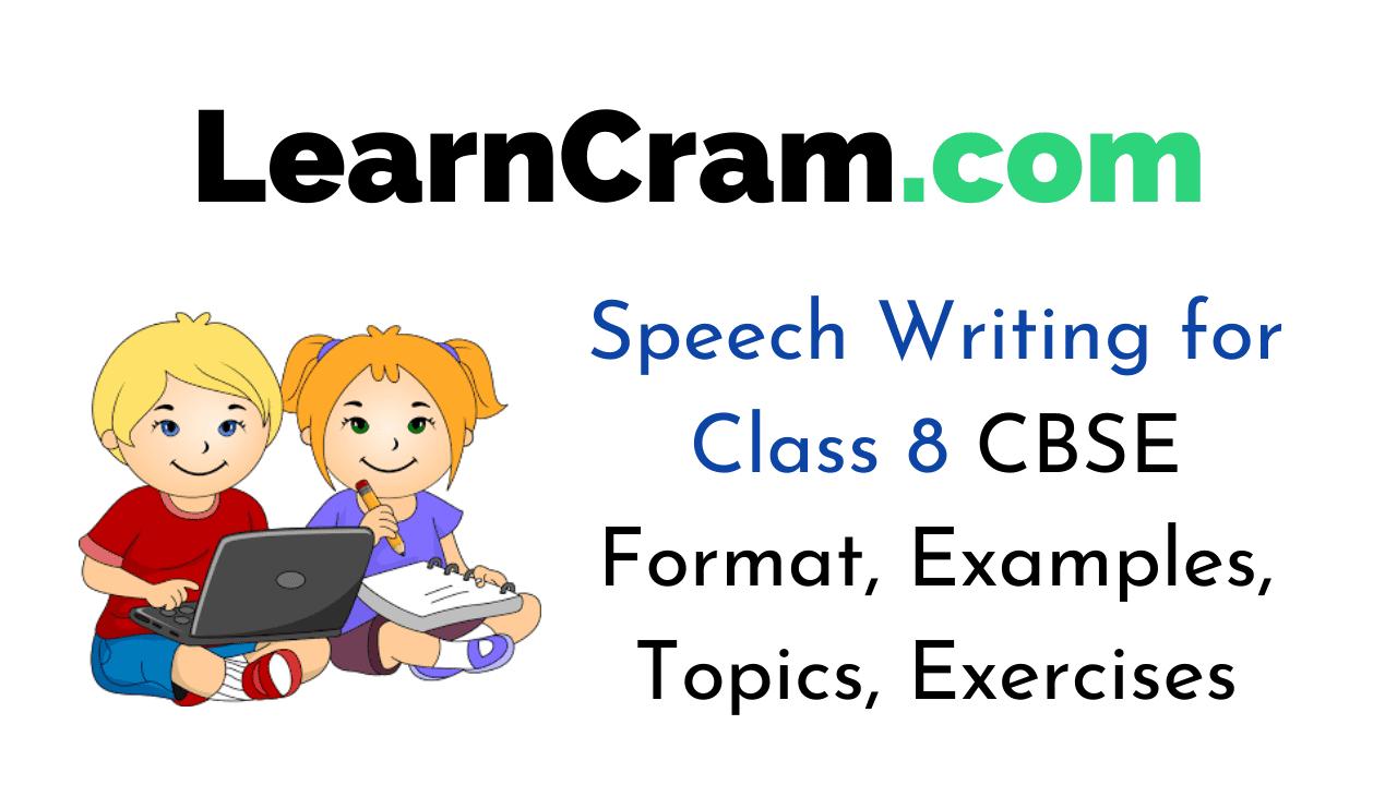 Speech Writing for Class 10 CBSE Format, Examples, Topics