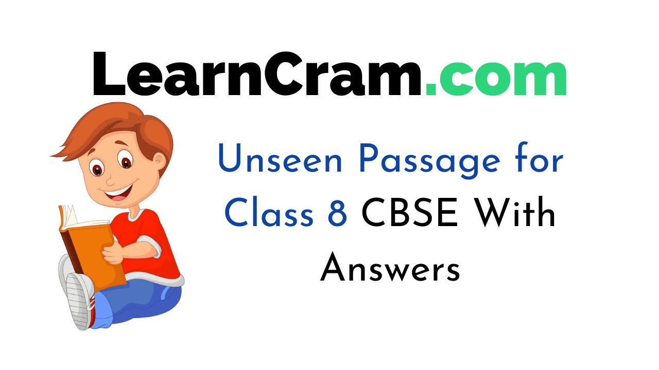 Unseen Passage for Class 8 CBSE