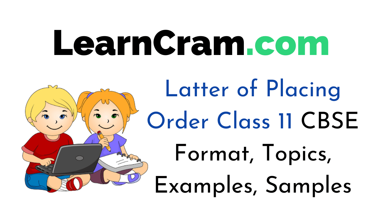 Latter of Placing Order Class 11
