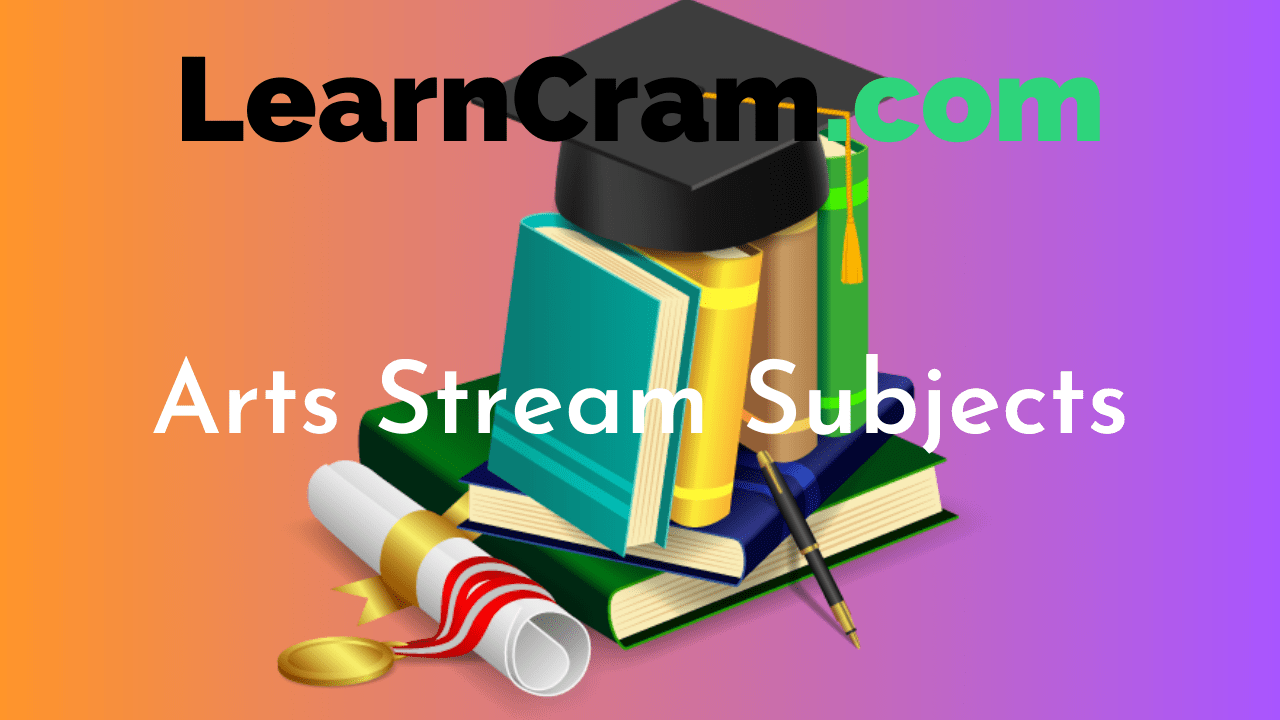 Arts Stream Subjects