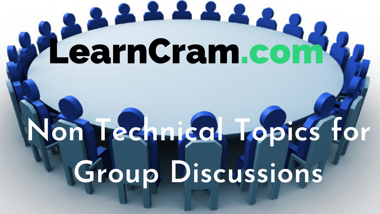 Non Technical Topics for Group Discussions