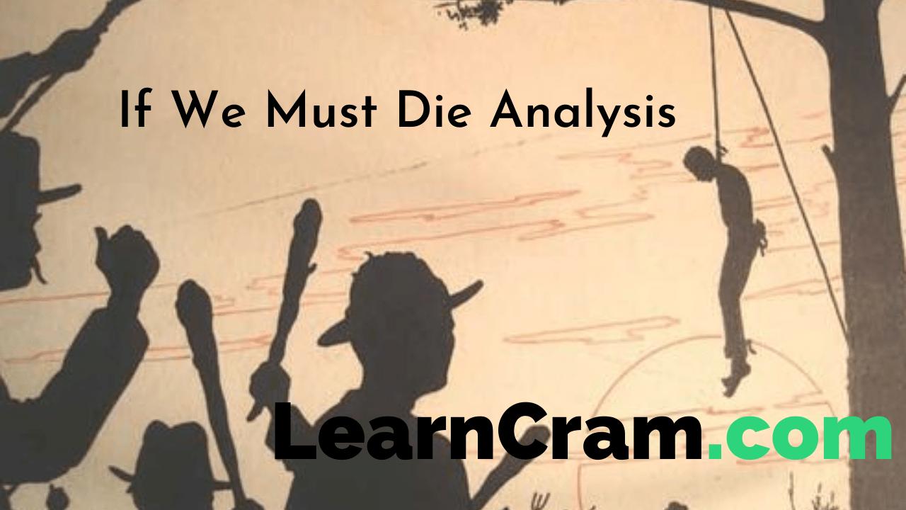 If We Must Die Analysis