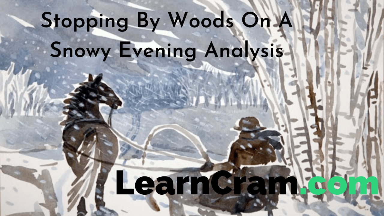 Stopping By Woods On A Snowy Evening Analysis
