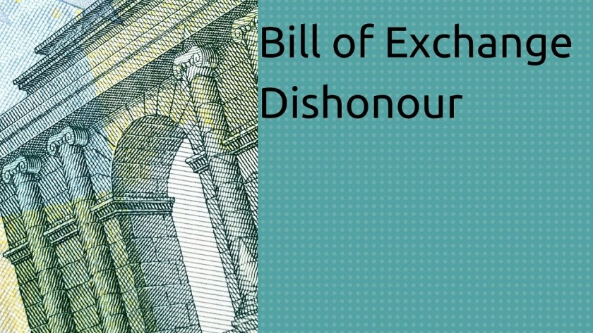 Dishonour of a Bill