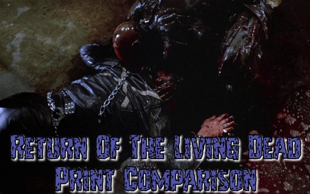 Return Of The Living Dead Print Comparison