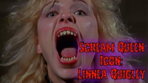 Scream Queen Icons #3: Linnea Quigley