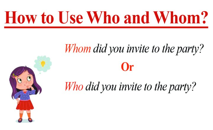How to Use Who and Whom?