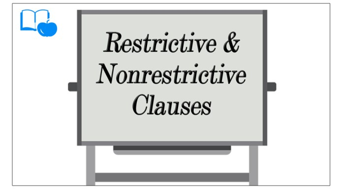 Difference Between Restrictive and Nonrestrictive Adjective Clauses