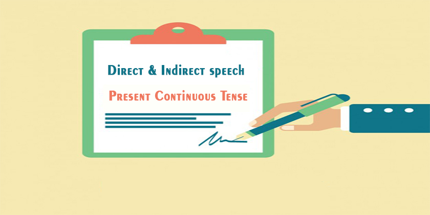 Direct and Indirect of Present Continuous Tense - Direct