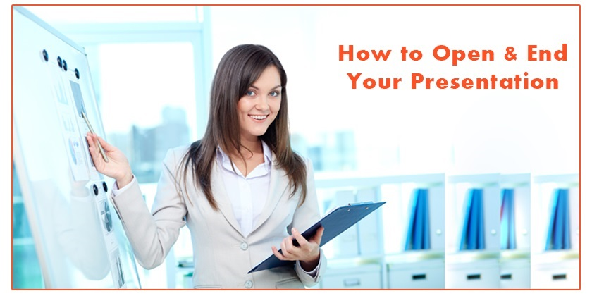 Best Ways to Start and End Your Presentation or Speech