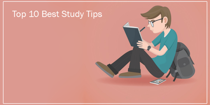 Top 10 Best Study Tips