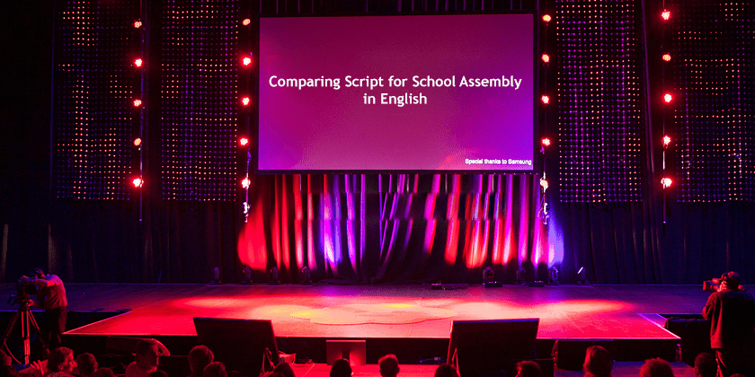 Comparing Script for School Assembly