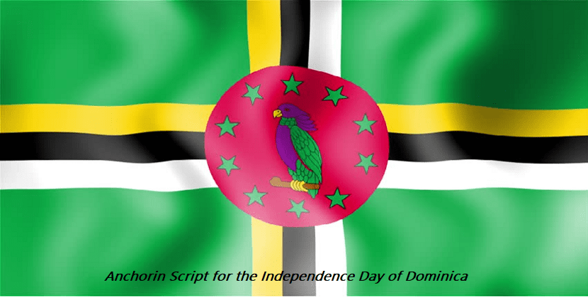 Anchoring Script for the Independence Day of Dominica
