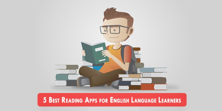 5 Best Reading Apps for English Language Learners