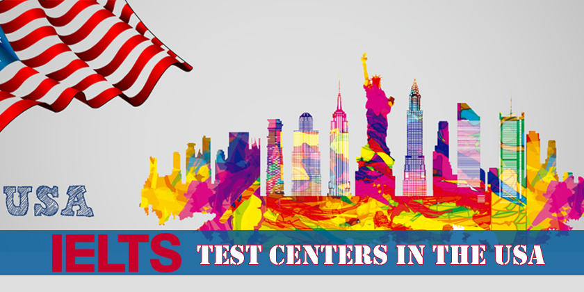 IELTS Test Centers in the USA
