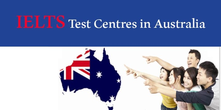 IELTS Test Centres in Australia