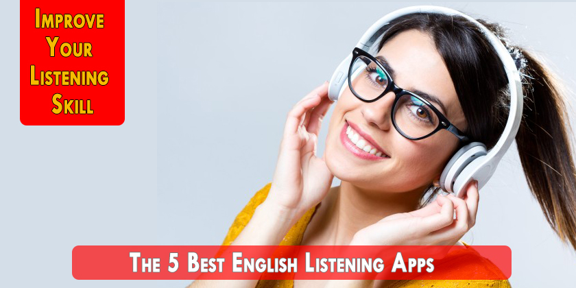 5 Best English Listening Apps for ESL learners - Listening Software