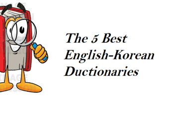 The 5 Best English-Korean Dictionaries