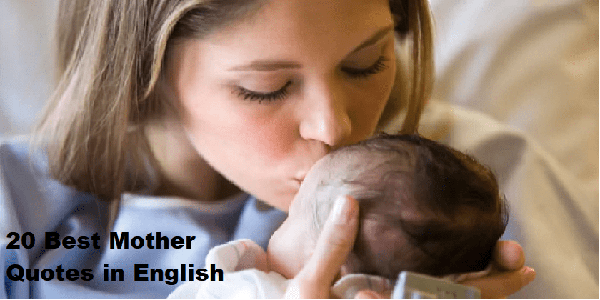 20 Best Mother Quotes in English