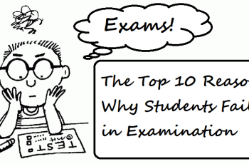 The Top 8 Reasons Why Students Fail in Examination
