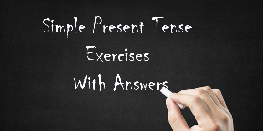 Simple Present Tense Exercises With Answers