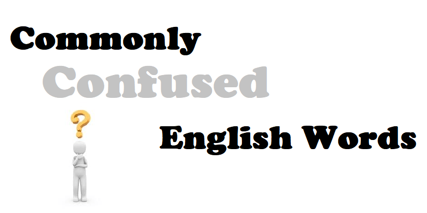 Commonly Confused English Words for ESL Learners
