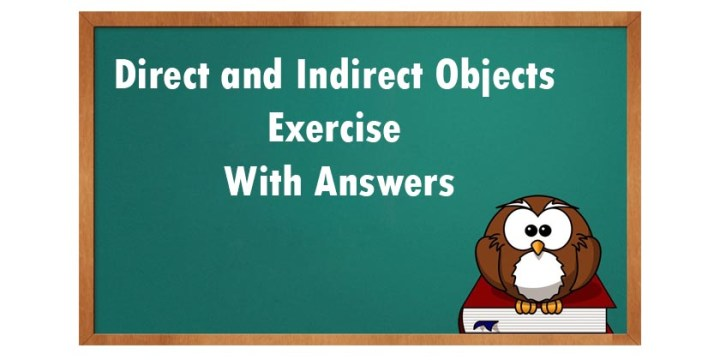 Direct and Indirect Objects Exercise With Answers