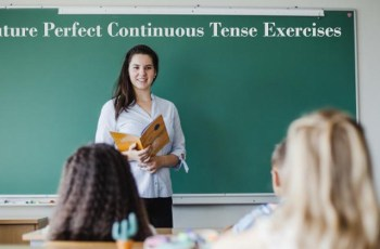Future Perfect Continuous Tense Exercises