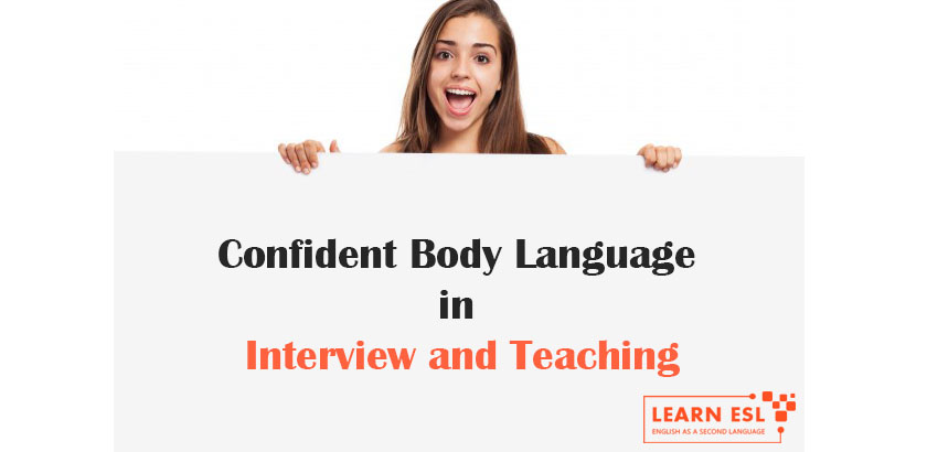 Confident Body Language in Interview and Teaching